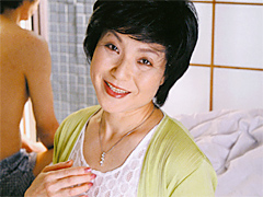 【エロ動画】中出し近親相姦 母子熱愛 飯山菊江の人妻・熟女エロ画像