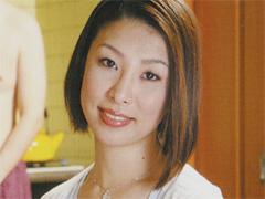 【エロ動画】近親相姦 母の躾 川島めぐみのエロ画像