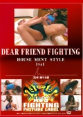 DEAR FRIEND FIGHTING 1vs1