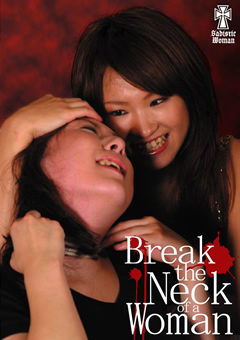 Break the Neck of a Woman