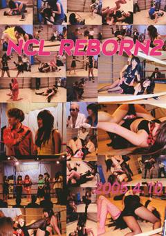 NCL REBORN2