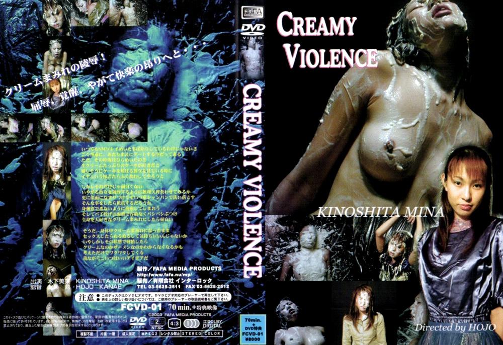 CREAMY VIOLENCE