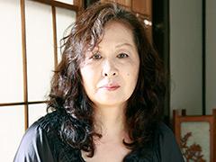 熟蜜のヒミツ 美津江62歳-【熟女】