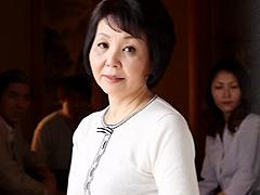 【エロ動画】六十路相姦家族 八千草忍 須藤紀子のエロ画像