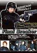 Final Breaker