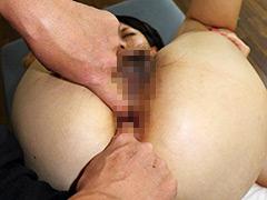 芦屋美帆子:アヌスで感じる変態女性の肛門拡張_芦屋美帆子