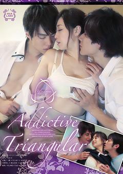 【鈴木一徹動画】新作Addictive-Triangular-ドラマ