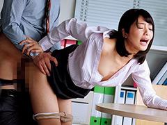 休日オフィスNTR~わたし、夫に休日出勤とウソをついて上司に抱かれてます… 川上奈々美