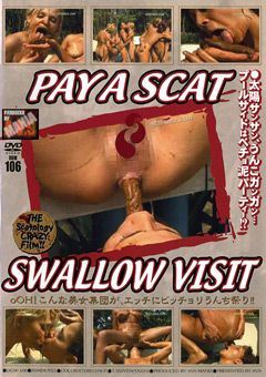 PAY A SCAT SWALLOW VISIT