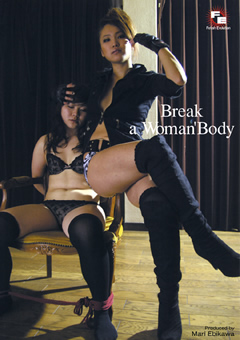 Break a Woman'Body