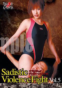 Sadistic Violence Fight Vol.5