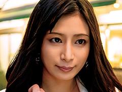 【カノン動画】カノンさん-32歳-元モデルの黒髪美女-【ゴージャス奥さま】 -熟女