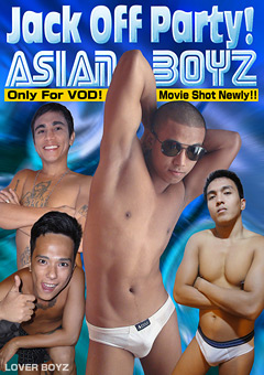 【Raynard動画】Jack-Off-Party!ASIAN-BOYZ-PART-1(センズリ) -ゲイ