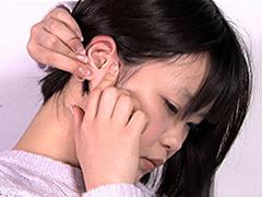 フェチ:耳フェチ!耳穴観察 愛代さやか