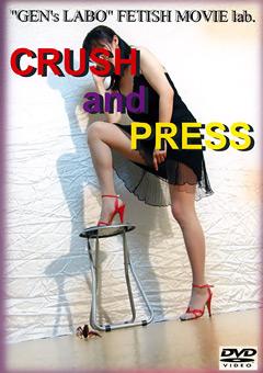 CRUSH and PRESS