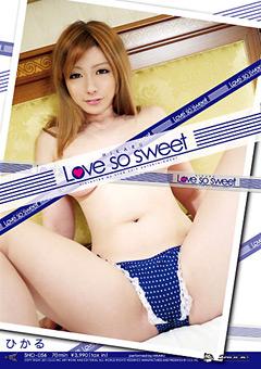 Love so sweet ひかる