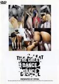 THE GREAT DANCE DANCE