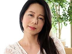 【二ノ宮慶子動画】熟蜜のヒミツ-けいこ-50歳 -熟女