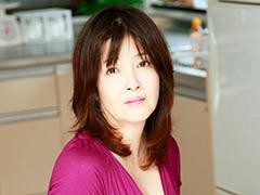 【長瀬悠美動画】熟蜜のヒミツ-悠美46歳 -熟女