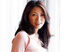 【河合律子動画】熟蜜のヒミツ-律子52歳 -熟女