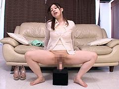 素人娘 初めてのディルドオナニー Vol.11