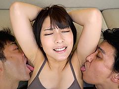 腋:ワキ舐め じっくり鑑賞し…嗅ぎまくり!舐めまくる!!