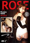 ROSE VOL.5 伊沢涼子