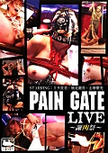 PAIN GATE LIVE ~謝肉祭~