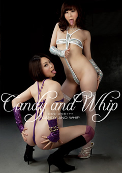 CANDY AND WHIP 新感覚・M性感クラブ 川上ゆう・杏子ゆう