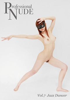 Professional NUDE Vol.7 Jazz Dancer